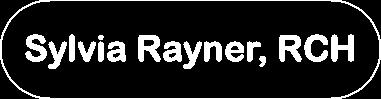 Sylvia Rayner, RCH